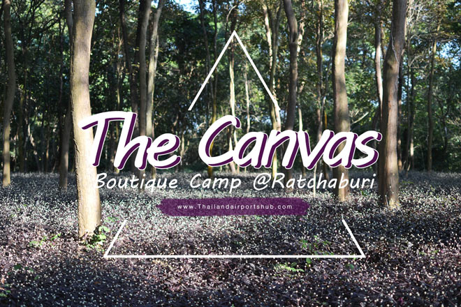 The Canvas Boutique Camp Suanphung